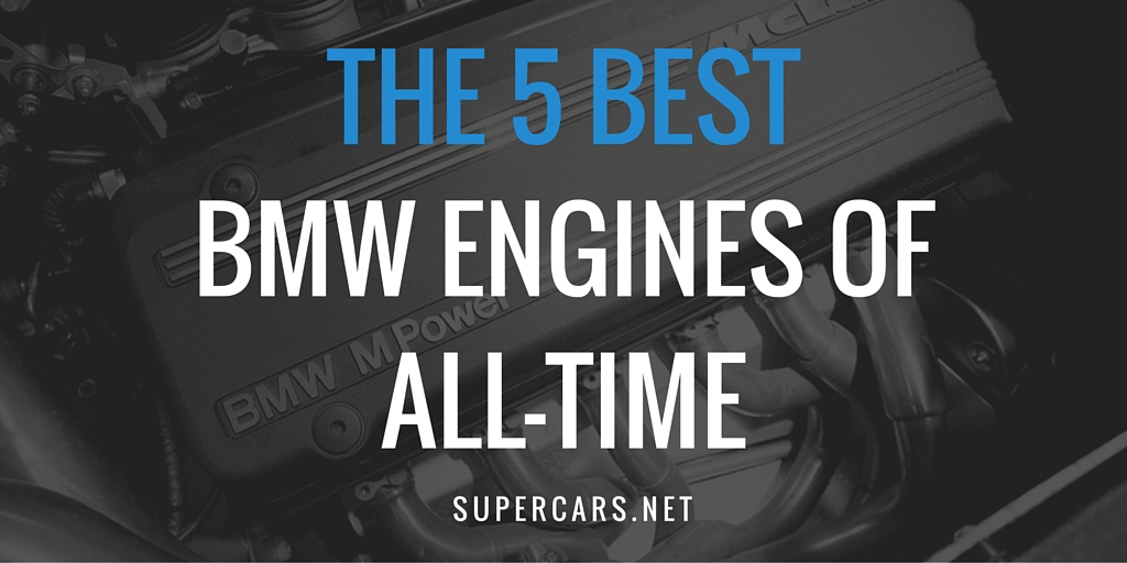 best bmw engines