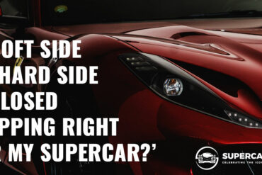 Is Soft Side or Hard Side Enclosed Shipping Right for my Supercar?